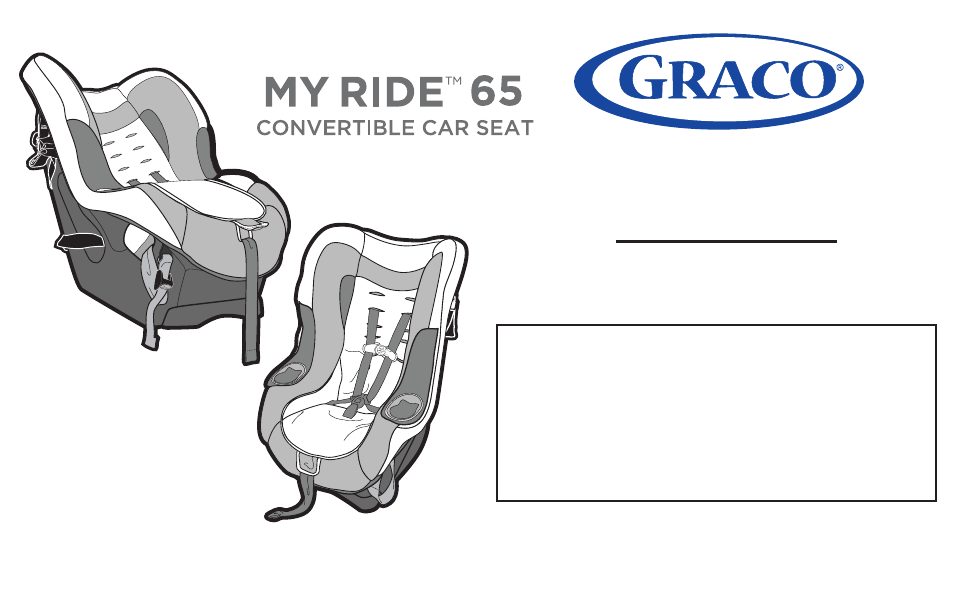 Graco My Ride 65 DLX Convertible Car Seat 1781859 Owners Manual