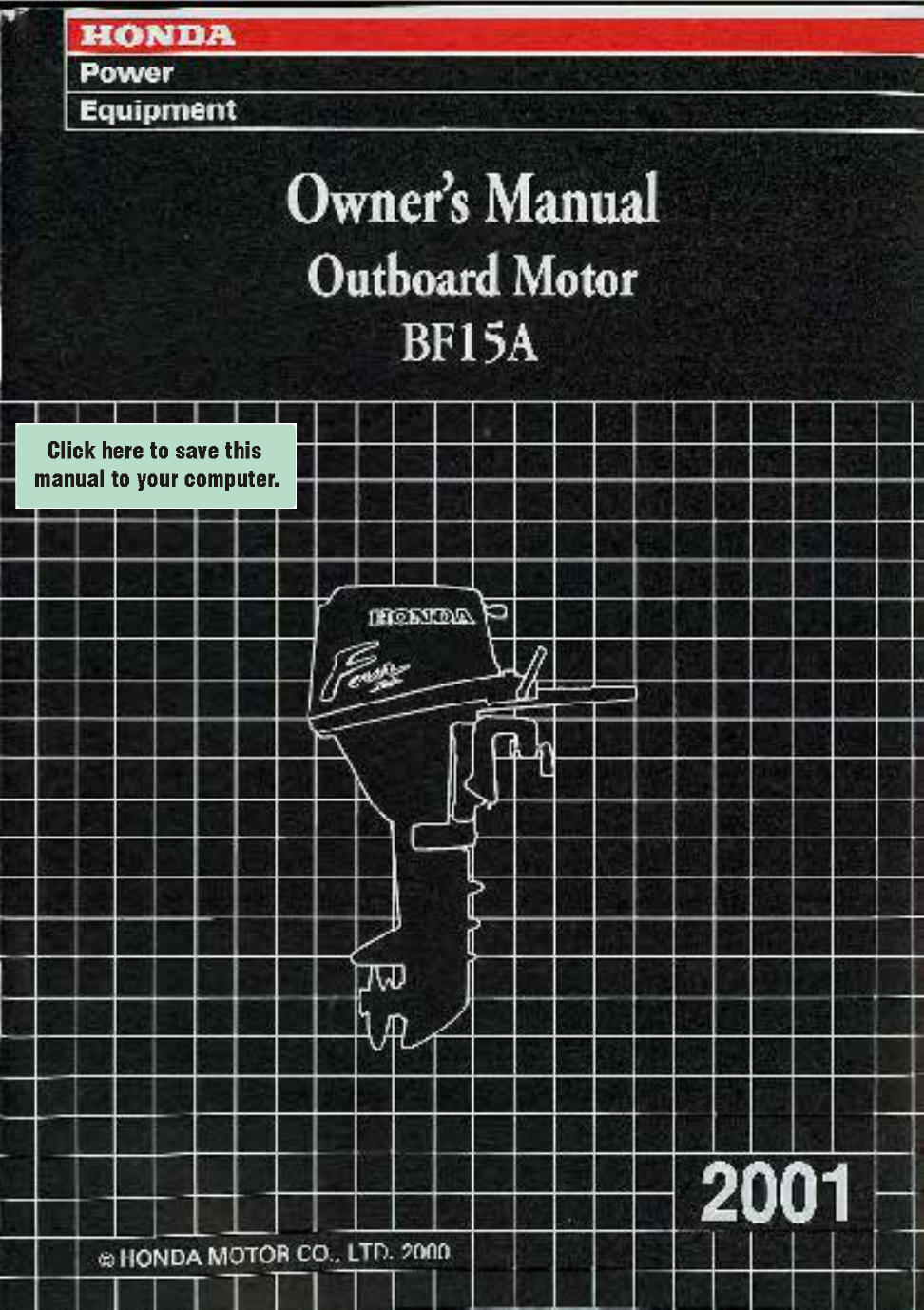 honda bf15 baas 1600001 1699999 owner s manual free pdf download rh manualagent com Honda Outboards 15 HP Evinrude Parts