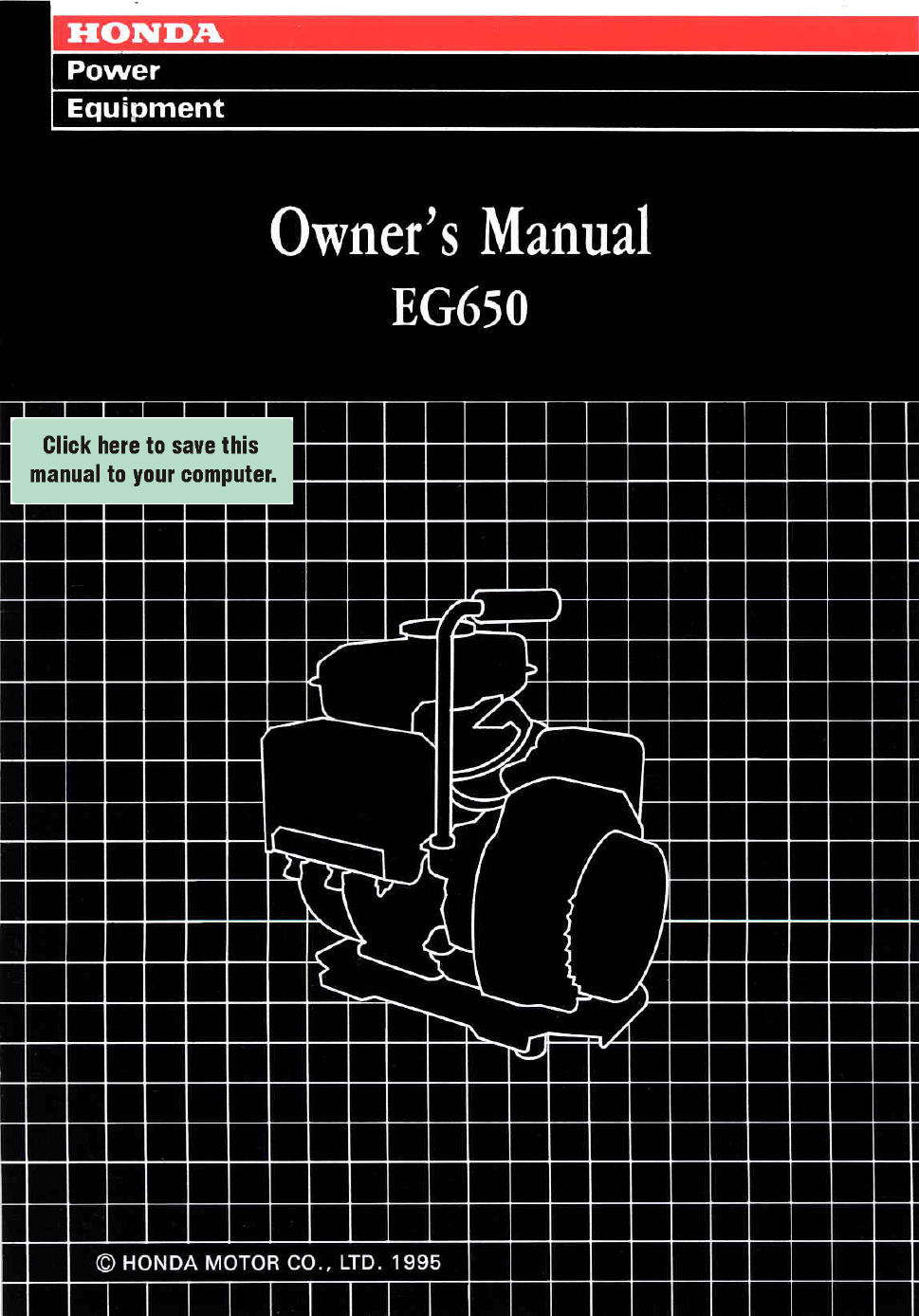 Honda Eg 650 Manual Toyota Corolla Radio Wiring Diagram As Well Metra 70 2105 Chevy Impala Array Eg650 Owner U0027s Free Pdf Download 44 Pages Rh Manualagent Com