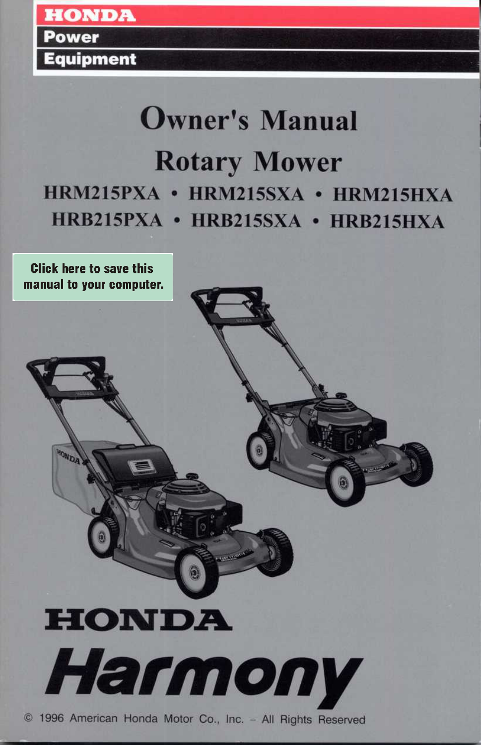 honda hrm215hxa mzbb 6325465 through 6399999 owner s manual free rh manualagent com honda mower owner's manual honda mower service manual