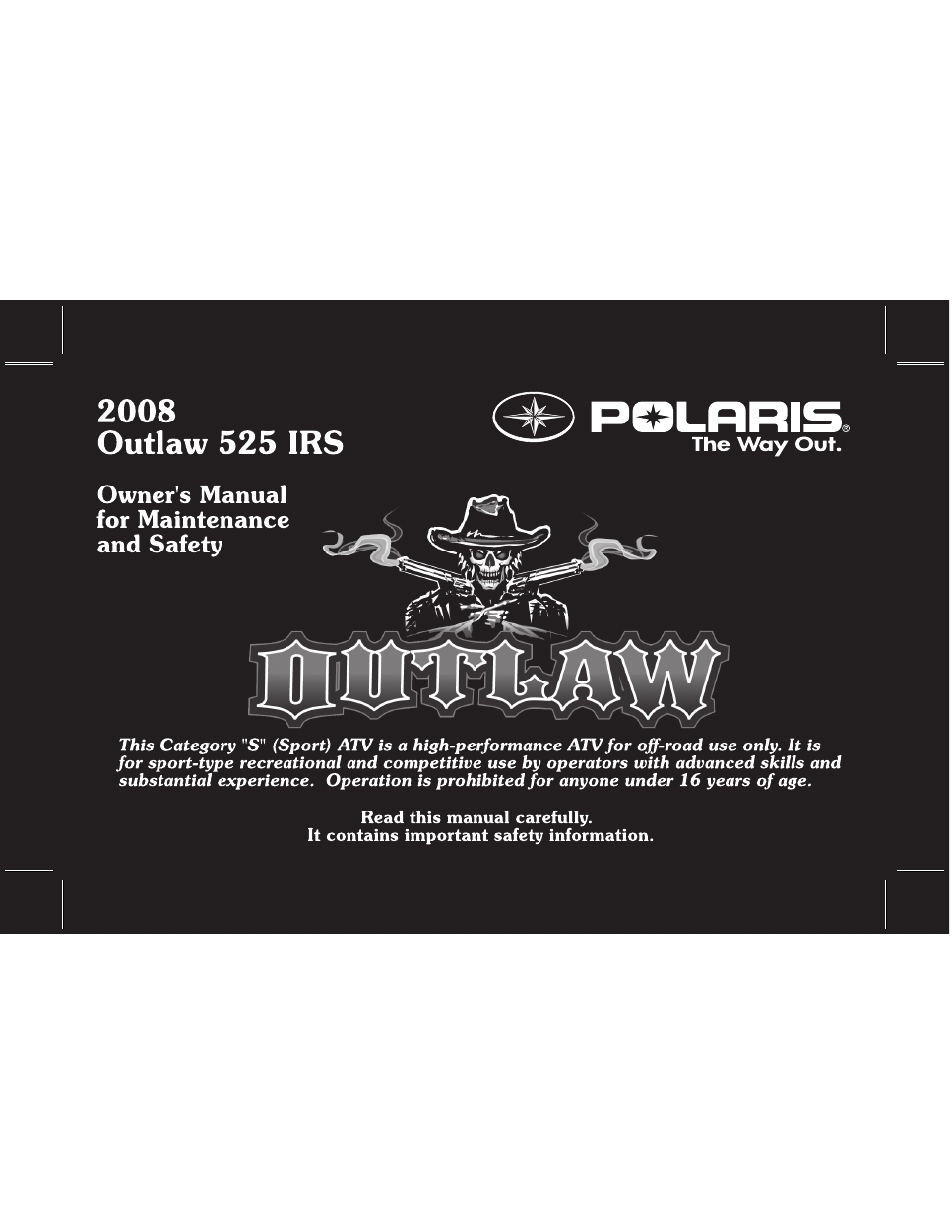 polaris outlaw 525 irs owner s manual free pdf download 220 pages rh manualagent com polaris service manuals free polaris service manual pdf free